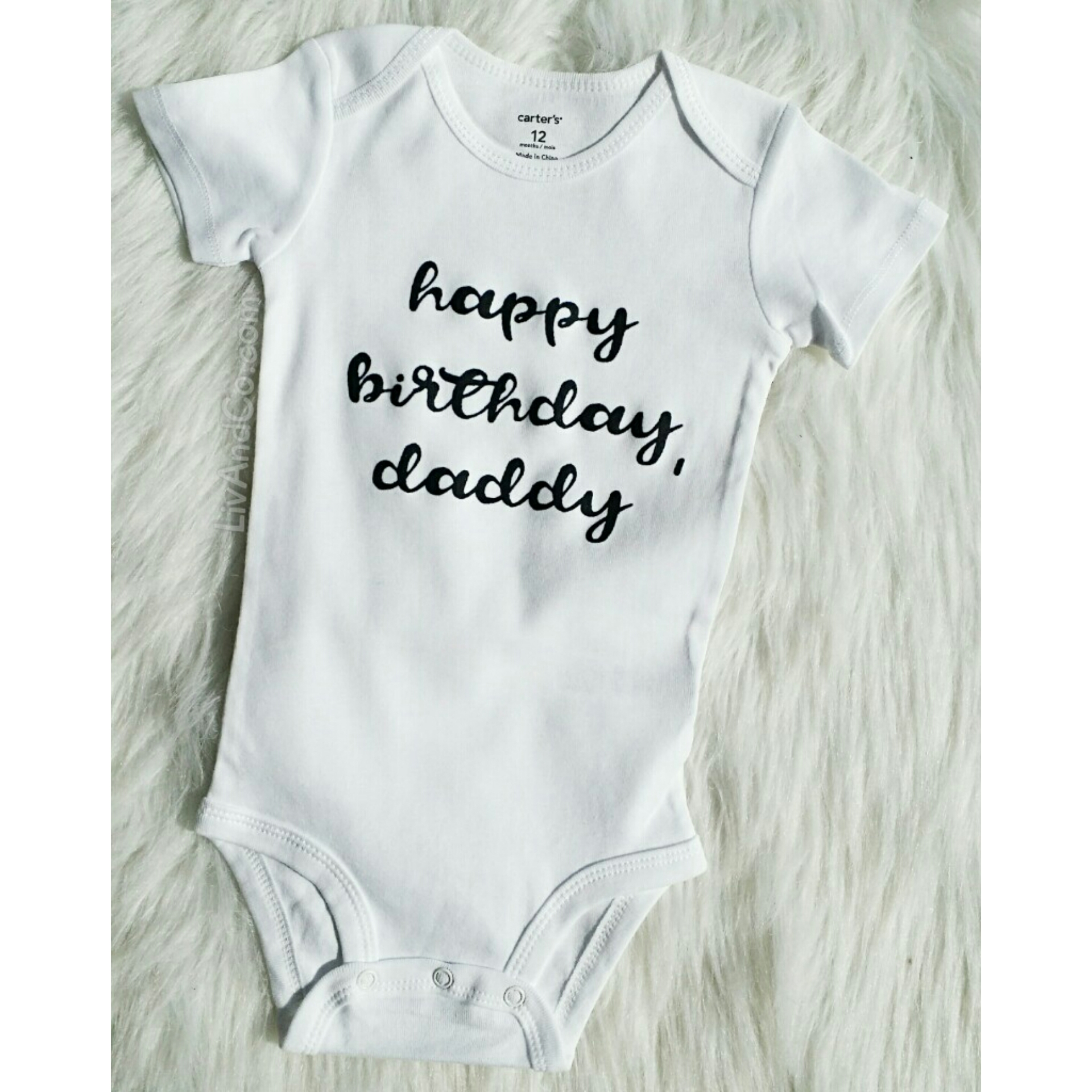 Happy Birthday Daddy Baby Bodysuit And Toddler Tee Shirt